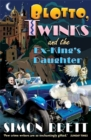 Image for Blotto, Twinks and the ex-king's daughter
