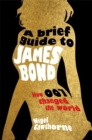 Image for A brief guide to James Bond