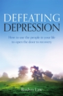 Image for Defeating depression