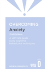 Image for Overcoming anxiety  : a self-help guide to using cognitive behavioral techniques
