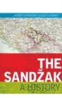 Image for The Sandézak  : a history