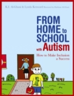 Image for From home to school with autism  : how to make inclusion a success