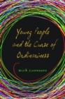 Image for Young people and the curse of ordinariness
