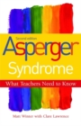 Image for Asperger syndrome  : what teachers need to know