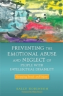 Image for Preventing the emotional abuse and neglect of people with intellectual disability  : stopping insult and injury