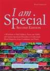Image for I am special 2  : a workbook to help children, teens and adults with autism spectrum disorders to understand their diagnosis, gain confidence and thrive