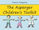 Image for The Asperger's children's toolkit