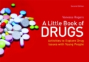 Image for A little book of drugs  : activities to explore drug issues with young people