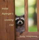 Image for Inside Asperger's looking out