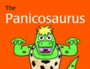 Image for The panicosaurus  : managing anxiety in children including those with Asperger Syndrome