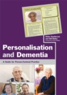 Image for Personalisation and dementia  : a guide for person-centred practice