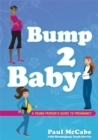 Image for Bump 2 baby  : a young person's guide to pregnancy