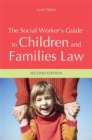 Image for The social worker's guide to children and families law