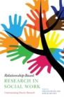 Image for Relationship-based research in social work  : understanding practice research
