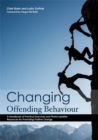 Image for Changing offending behaviour  : a handbook of practical exercises and photocopiable resources for promoting positive change