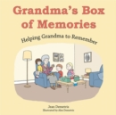 Image for Grandma's box of memories  : helping Grandma to remember
