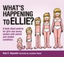 Image for What's happening to Ellie?  : a book about puberty for girls and young women with autism and related conditions