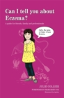 Image for Can I tell you about eczema?  : a guide for friends, family and professionals