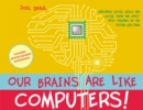 Image for Our brains are like computers!  : exploring social skills and social cause and effect with children on the autism spectrum