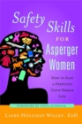 Image for Safety skills for asperger women  : how to save a perfectly good female life