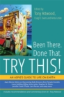 Image for Been there, done that - try this!  : an Aspie's guide to life on earth
