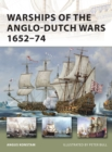 Image for Warships of the Anglo-Dutch Wars, 1652-74