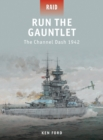 Image for Run the gauntlet  : the Channel dash 1942