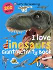 Image for I Love Dinosaurs