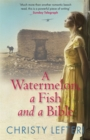 Image for A watermelon, a fish and a bible
