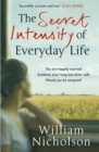 Image for The secret intensity of everyday life