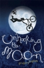 Image for Unhooking the moon