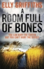 Image for A Room Full of Bones : The Dr Ruth Galloway Mysteries 4