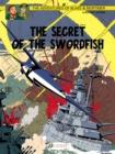 Image for The secret of the SwordfishPart 3,: SX1 strikes back