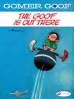 Image for The goof is out there