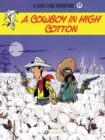 Image for A cowboy in high cotton