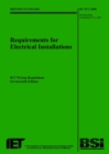 Image for Requirements for electrical installations  : IET wiring regulations, seventeenth edition : BS 7671:2008 Incorporating Amendment No 1: 2011