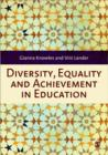 Image for Diversity, equality and achievement in education