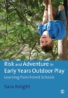 Image for Risk and adventure in early years outdoor play  : learning from forest schools