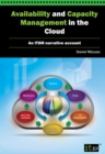 Image for Availability and Capacity Management in the Cloud : An ITSM Narrative Account