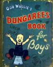 Image for Oor Wullie's dungarees book for boys
