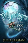Image for Pillywiggins and the tree witch