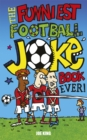 Image for The funniest football joke book ever