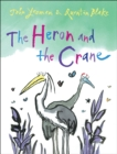 Image for The heron and the crane