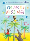 Image for No more kissing!