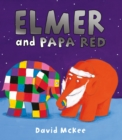 Image for Elmer and Papa Red