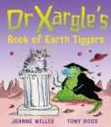 Image for Dr Xargle's book of Earth tiggers