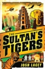 Image for The sultan's tigers
