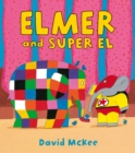 Image for Elmer and Super El
