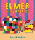 Image for Elmer and Super El