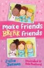 Image for Make friends, break friends